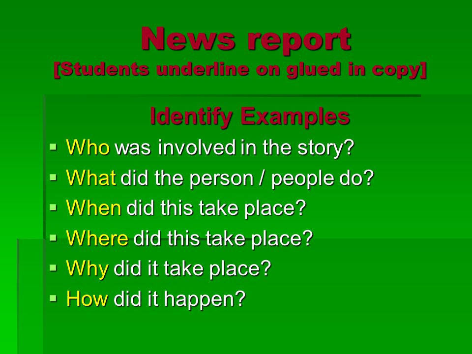 News report [Students underline on glued in copy]